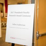 2017 President's Faculty Research Award Ceremony event sign